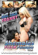 Shemales Fuck Female Vol. 2